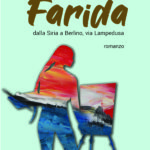 """Farida"" – dalla Siria a Berlino, via Lampedusa"""